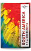 South America on a Shoestring travel guide - 13th edition