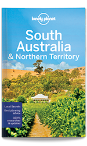 South Australia & Northern Territory travel guide - 7th edition
