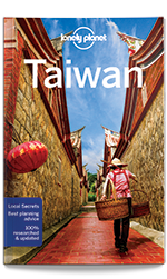 Taiwan travel guide, 10th Edition May 2017 by Lonely Planet