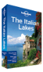 The Italian <strong>Lakes</strong> travel guide - 2nd Edition