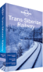 <strong>Trans-Siberian</strong> Railway travel guide