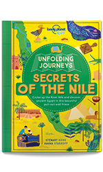 Unfolding Journeys - Secrets of the Nile, 1st Edition Jun 2017 by Lonely Planet