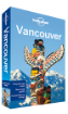<strong>Vancouver</strong> city guide - 6th edition