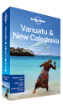 <strong>Vanuatu</strong> & New Caledonia travel guide - 7th edition