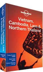Vietnam, Cambodia, Laos & Northern Thailand travel guide - 3rd edition