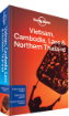 Vietnam, <strong>Cambodia</strong>, Laos & Northern Thailand travel guide