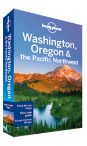 Washington, Oregon & the Pacific Northwest travel guide - 6th edition