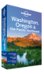 Washington, Oregon & the Pacific <strong>Northwest</strong> travel guide - 6th edition