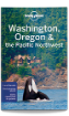 Washington, Oregon & the Pacific Northwest travel guide - 7th edition