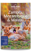 Zambia, <strong>Mozambique</strong> & Malawi travel guide - 3rd edition