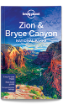 Zion & Bryce Canyon <strong>National</strong> Parks - 3rd edition