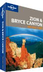 Zion &amp; Bryce Canyon National Parks guide