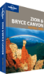 Zion & <strong>Bryce</strong> <strong>Canyon</strong> <strong>National</strong> Parks guide