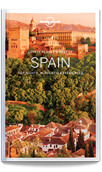 Best of Spain travel guide, 1st Edition Nov 2016 by Lonely Planet