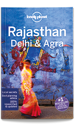 Rajasthan, Delhi & Agra travel guide, 5th edition Oct 2017 by Lonely Planet