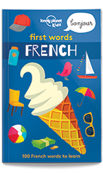 First Words - French, 1st Edition Mar 2017 by Lonely Planet