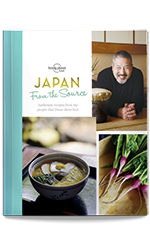 From the Source - Japan (Cookbook), 1st Edition Sep 2016 by Lonely Planet