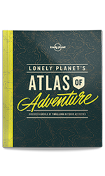 Lonely Planet's Atlas of Adventure, 1st Edition Sep 2017 by Lonely Planet