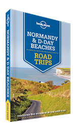 Normandy & D-Day Beaches Road Trips - D-Day Beaches Trip (3.4Mb), 1st Edition Jun 2015 by Lonely Planet