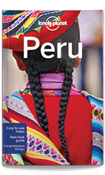 Peru travel guide, 9th Edition Apr 2016 by Lonely Planet