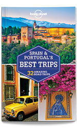 Spain & Portugal's Best Trips, 1st Edition Feb 2016 by Lonely Planet
