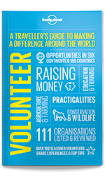 Volunteer: A Traveller's Guide, 4th Edition Jul 2017 by Lonely Planet